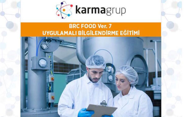 BRC FOOD UYGULAMALI BİLGİLENDİRME EĞİTİMİ BAŞLIYOR