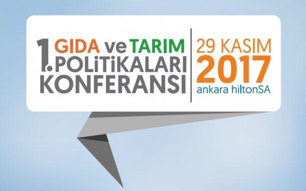 1. Gıda ve Tarım Politikaları Konferansı