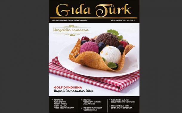 Gıda Türk Mayıs Haziran 2018 Sayısı
