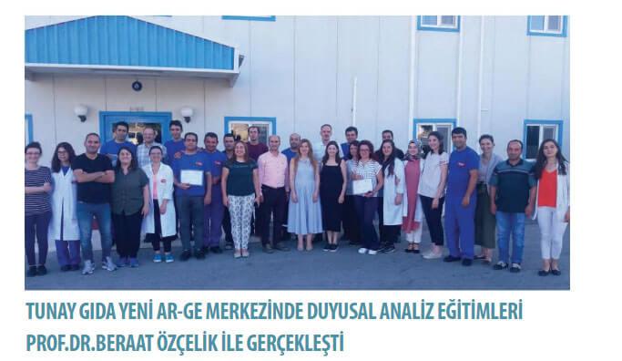 Tunay Gıda Yeni AR-GE Merkezinde Duyusal Analiz Eğitimleri Prof.Dr. Beraat Özçelik ile gerçekleşti.