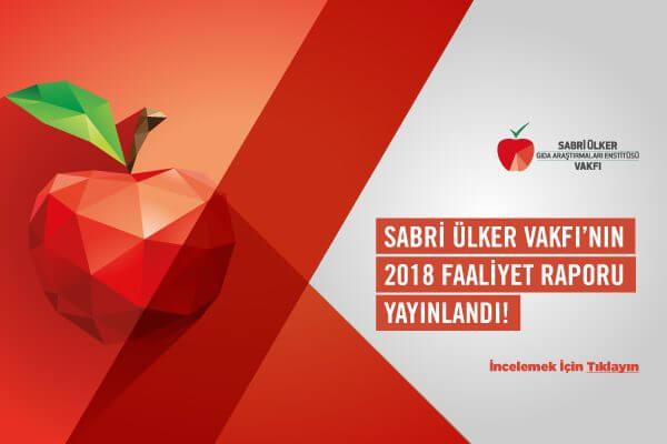 Sabri Ülker Vakfı'nın 2018 Faaliyet Raporu Yayınlandı