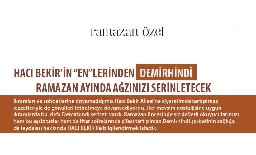 Hacı Bekir'in En'lerinden Demir Hindi