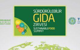 Gıdanın geleceği için ger şey Sürdürülebilir Gıda Zirvesinde konuşulacak