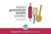 Kayseri Gastronomi Turizminde Atağa Geçmeye Hazırlanıyor