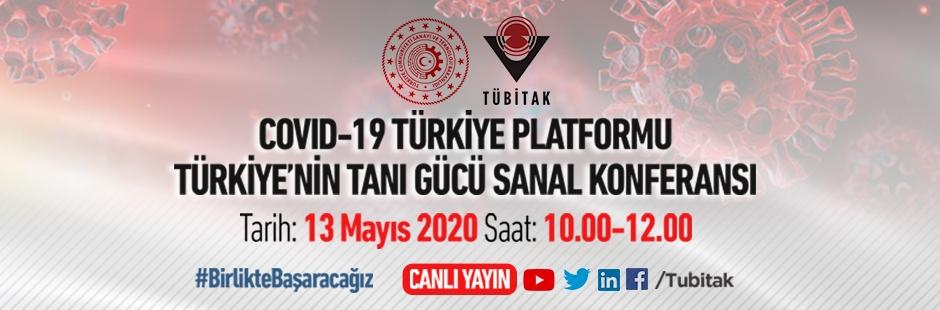 COVID-19 Türkiye Platformu Türkiye'nin Tanı Gücü Sanal Konferansı