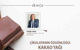 Çikolatanın Özgünlüğü Kakao Yağı