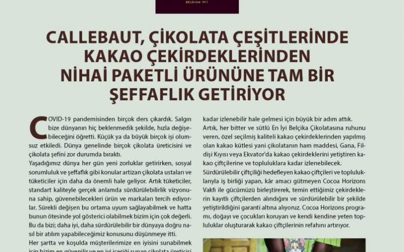 Callebaut, Çikolata Çeşitlerinde Kakao Çekirdeklerinden Nihai Paketli Ürününe Tam Bir Şeffaflık Getiriyor