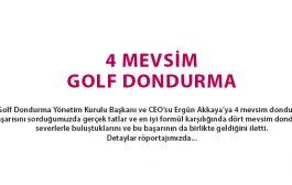 4 MEVSİM GOLF DONDURMA
