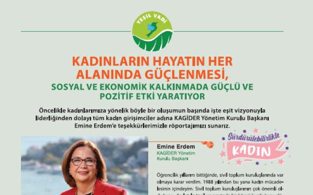 Kadınların Hayatın Her Alanında Güçlenmesi, Sosyal ve Ekonomik Kalkınmada Güçlü ve Pozitif Etki Yaratıyor