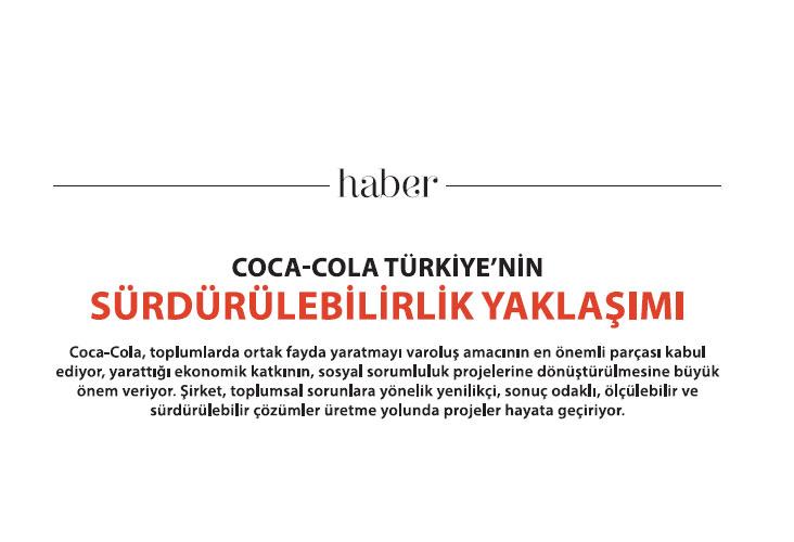 Coca Cola Türkiye'nin Sürdürülebilirlik Yaklaşımı