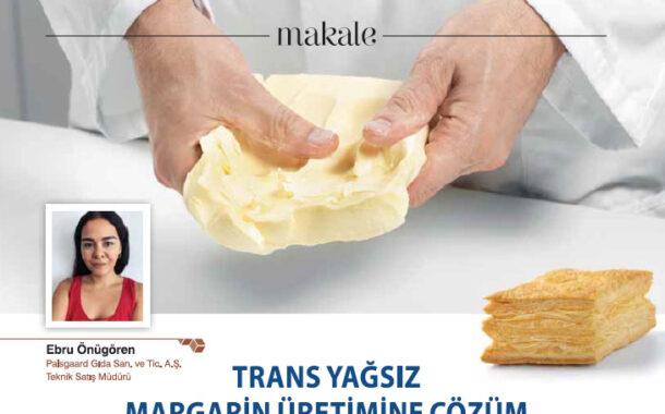 Trans Yağsız Margarin Üretimine Çözüm